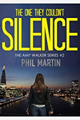 The One They Couldn't Silence (The Little Girl Lost trilogy Book 2) Kindle Edition