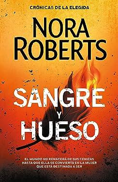 Sangre y hueso (Crónicas de la Elegida 2) (Spanish Edition)