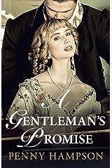 A Gentleman's Promise: A Regency Romance (Gentlemen Book 1) Kindle Edition