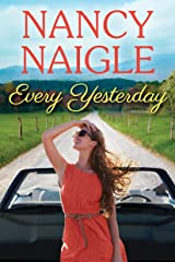 Every Yesterday (Boot Creek) Kindle Edition