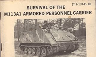 Survival of the M113A1 Armored Personnel Carrier (ST 7-178-FY 80)