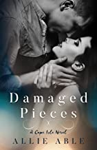 Damaged Pieces (Cape Isle, #2): A Cape Isle Novel