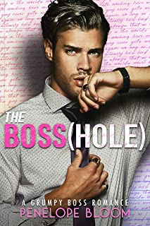 The Boss(hole): An Enemies To Lovers Romance (English Edition)