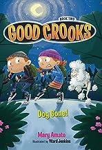 Dog Gone! (Good Crooks)