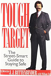 Tough Target: A Street-Smart Guide to Staying Safe