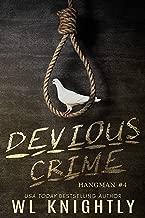 Devious Crime (Hangman Book 4)