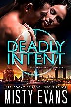 Deadly Intent, SCVC Taskforce Romantic Suspense Series, Book 4 (A SCVC Taskforce Romantic Suspense)