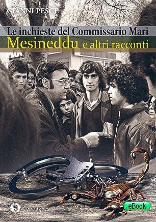 Mesineddu e altri racconti: Le inchieste del Commissario Mari (I Dolmen)