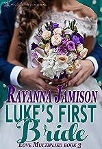 Luke's First Bride (Love Multiplied Book 3)