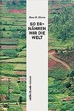 rüffer&rub visionär / So ernähren wir die Welt (German Edition)