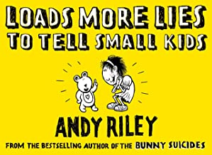 Loads More Lies to tell Small Kids (English Edition)