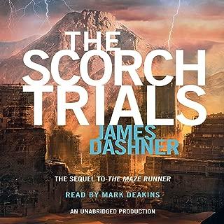 The Scorch Trials: Maze Runner, Book 2