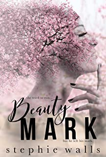 Beauty Mark: A Friends to Lovers Romance