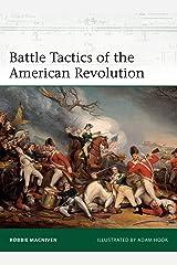 Battle Tactics of the American Revolution (Elite) Kindle Edition