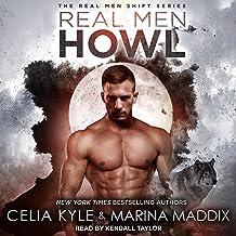 Real Men Howl: Real Men Shift Series, Book 1