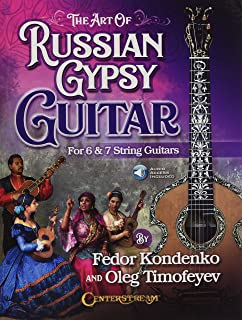 The Art of Russian Gypsy Guitar: For 6 & 7 String Guitars
