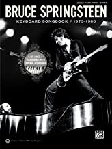 Bruce Springsteen - Keyboard Songbook 1973-1980: Sheet Music for 25 Songs Transcribed from the Original Recordings for Pia...