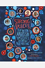Strong Voices: Fifteen American Speeches Worth Knowing Kindle Edition