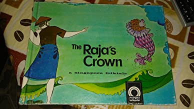 the raja's crown, a singapore folktale