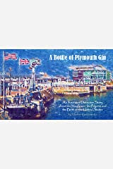 A Bottle of Plymouth Gin: An Illustrated Detective Story about the Mayflower, the Pilgrims and the Birth of the United States (VG Art Series) Kindle Edition