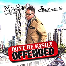 Don't Be Easily Offended