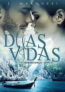 Duas Vidas: - volume único (Recomeço Livro 1) (Portuguese Edition)