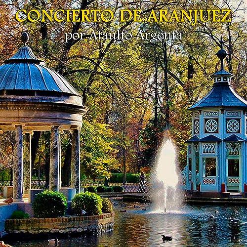 Concierto de Aranjuez (Remastered) de Ataúlfo Argenta & Narciso Yepes & Orquesta Nacional de España en Amazon Music - Amazon.es