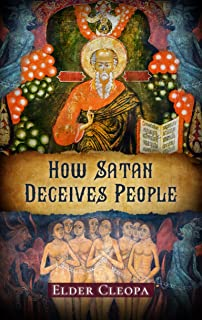 How Satan Deceives People (The Patristic Heritage Book 1)