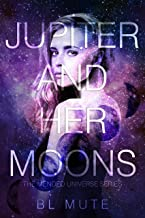 Jupiter and Her Moons (Mended Universe Book 1)