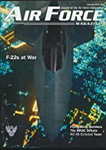 Air Force Magazine : Articles- F-22s At War Over Syria; 27 Minutes over Ploesti at 50 Feet; B-17 and the U Boat Pens at To...