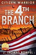 Citizen Warrior - The 4th Branch (Citizen Warrior Series Book 1)