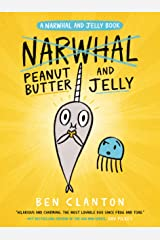 Peanut Butter and Jelly (A Narwhal and Jelly Book #3) Paperback