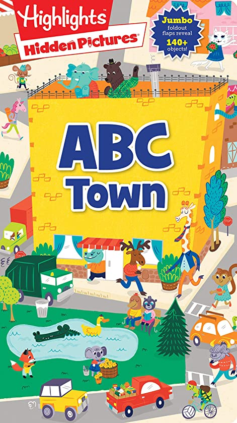 Hidden Pictures? ABC Town (Highlights(TM) Hidden Pictures? Foldout-Fun Puzzle Books)