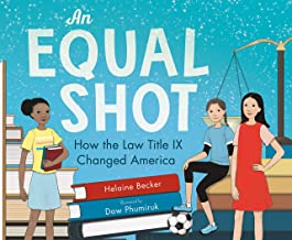 An Equal Shot: How the Law Title IX Changed America