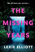 The Missing Years: An eerie thriller, perfect for fans of Adrian McKinty's The Chain (English Edition)