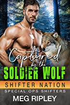Captured By The Soldier Wolf (Shifter Nation: Special Ops Shifters)