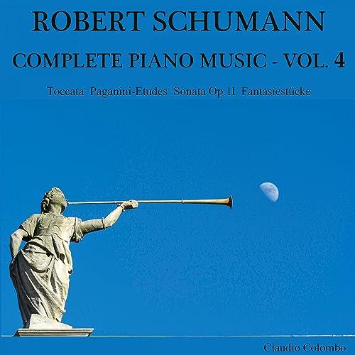 Robert Schumann: Complete Piano Music, Vol. 4