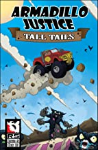 Armadillo Justice: Tall Tails Issue 5 (Armadillo Justice:Tall Tails)