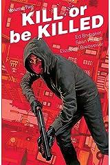 Kill Or Be Killed Vol. 2 (English Edition) eBook Kindle