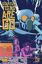 Quantum Teens Are Go #2