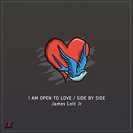 I Am Open to Love / Side by Side