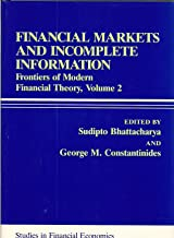 Financial Markets and Incomplete Information: Frontiers of Modern Financial Theory (Rowman and Littlefield Studies in Financial Economics)