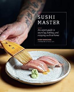 Sakagami, N: Sushi Master: An Expert Guide to Sourcing, Maki