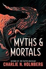 Myths and Mortals (Numina Book 2) Kindle Edition