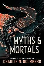 Myths and Mortals (Numina Book 2)