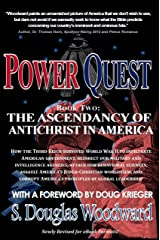 Power Quest - Book Two: The Ascendency of Antichrist in America Kindle Edition