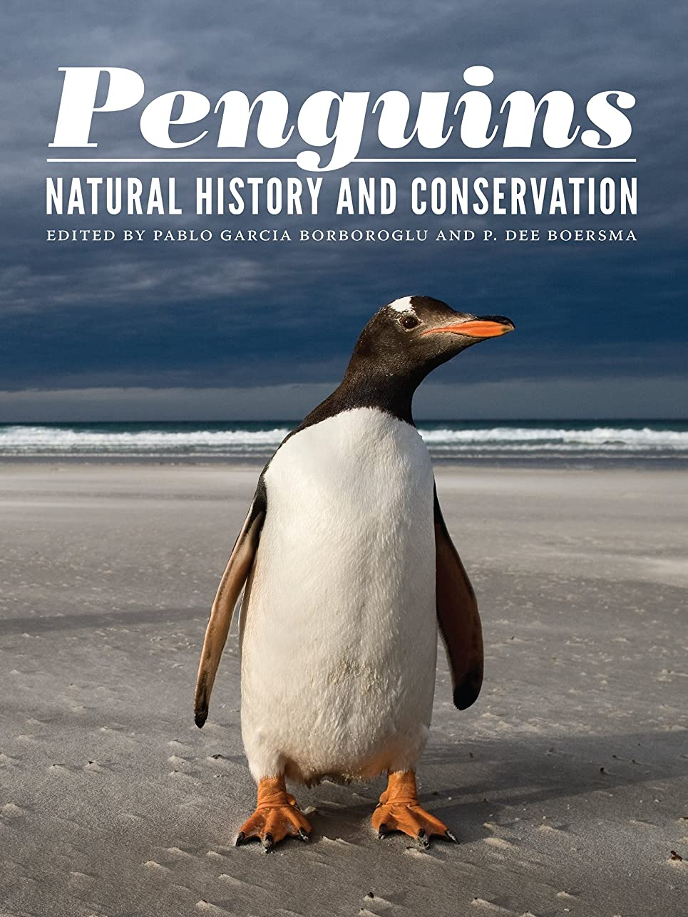 推進、動かす綺麗なバッチPenguins: Natural History and Conservation (Samuel and Althea Stroum Books) (English Edition)
