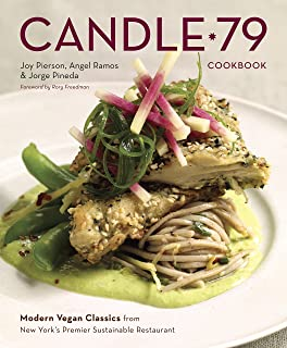 Candle 79 Cookbook: Modern Vegan Classics from New York`s Premier Sustainable Restaurant