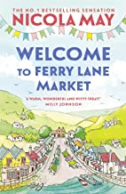 Welcome to Ferry Lane Market: Book 1 in a brand new series by the author of bestselling phenomenon THE CORNER SHOP IN COCK...