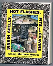 Sinkin Spells, Hot Flashes, Fits and Cravins